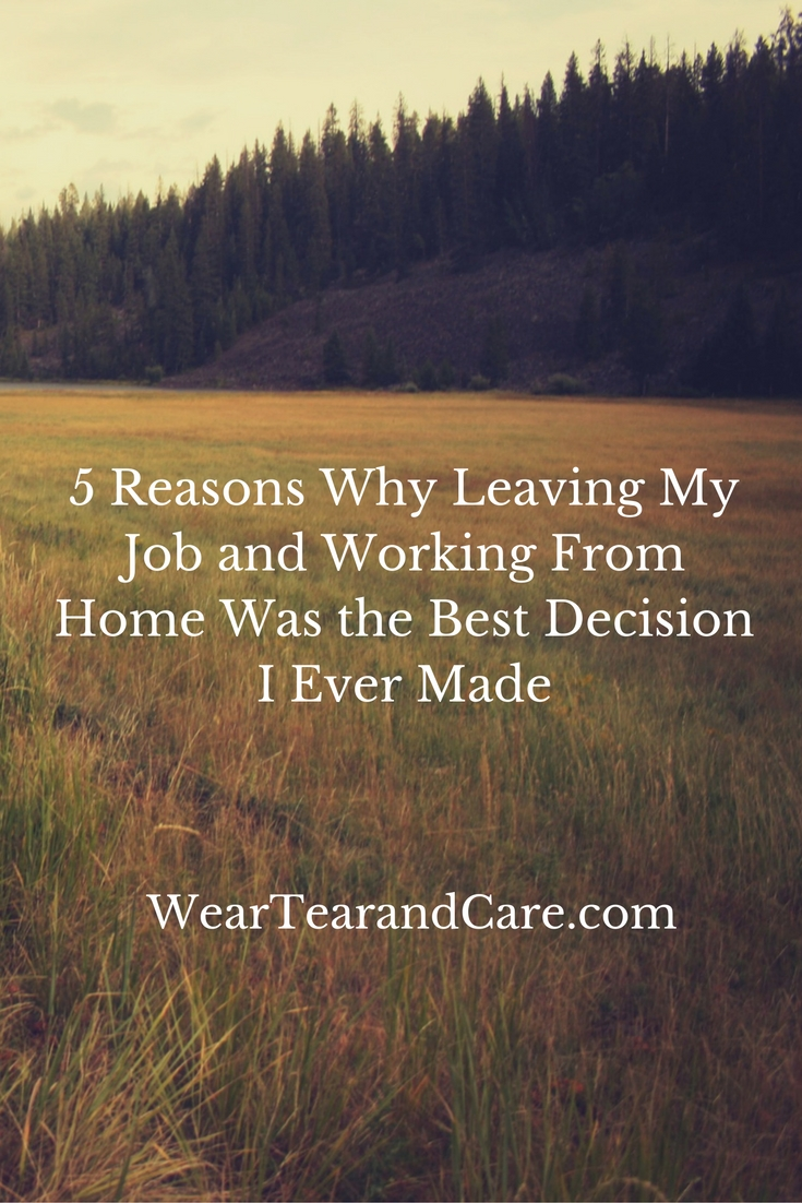 chronicbabe reasons why leaving my job and working from home 5 reasons why leaving my job and working from home was the best decision i ever